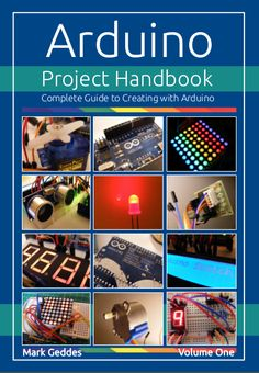 Arduino Project Handbook | Indiegogo   Check out http://arduinohq.com  for cool new arduino stuff!