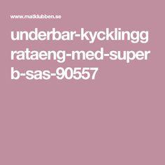 underbar-kycklinggrataeng-med-superb-sas-90557