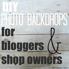 DIY Photo Backdrops for Bloggers and Shop Owners.