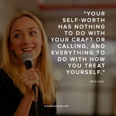 Define your own self-worth. #KrisCarr #ContessaQuotes