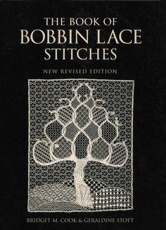 The Book of Bobbin Lace Stitches: Amazon.de: Bridget M. Cook, Geraldine Stott: Fremdsprachige Bücher