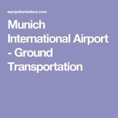 Munich International Airport - Ground Transportation