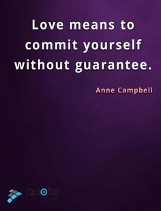 Love means to commit yourself