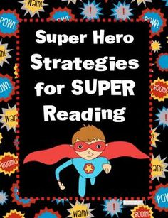 These Super Hero Reading Strategy posters are sure to get your students interested in becoming better readers.  It will help their comprehension be...