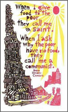 Feed the poor. Question everything.