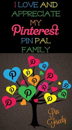 I love & appreciate my Pinterest pin pal family ♥ Tam ♥