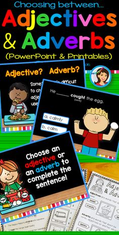 Adjectives and Adverbs {PowerPoint and Printables} This ELA PPT set covers CCSS.ELA-LITERACY.L.2.1.E: Use adjectives and adverbs, and choose between them depending on what is to be modified. This is a highly visual and interactive way to learn about adjectives and adverbs, and how to choose between them depending on what is to be modified. $
