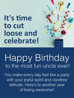 send free time to celebrate happy birthday wishes card for uncle to loved ones on birthday greeting cards by davia its 100 free and you also can use - Make Your Own Birthday Card Online Free
