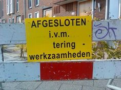 Sign language can be effectively used to communicate between two people who cannot understand each other's language. Rotterdam, Dutch Language, Sign Language, Design Fails, Dutch Quotes, Funny Signs, Satire, Life Lessons, I Laughed