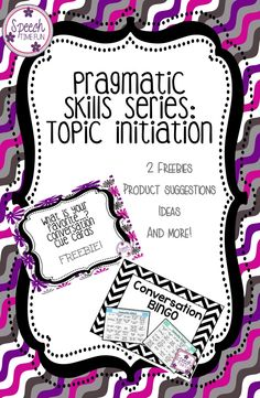 Speech Time Fun: Pragmatic Skills Series (Topic Initiation): 2 freebies, product suggestions, ideas, and more!