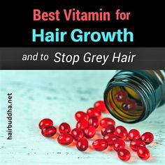 Why Vitamin is Essential for Hair Growth (and to Delay Grey Hair) – Hair Loss Extreme Hair Growth, Hair Growth Tips, Natural Hair Growth, Natural Hair Styles, Hair Tips, Natural Beauty, Grey Hair Remedies, Hair Remedies For Growth, Hair Loss Remedies