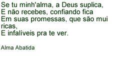 Espera, minha alma, em Deus, que todos os nossos problemas serão resolvidos.