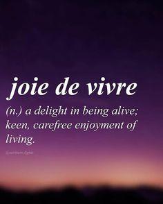 Jour de vivre... French origin