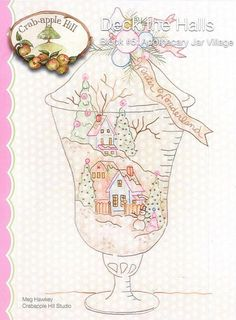 Crabapple Hill Studio Deck the Halls Apothecary Jar Village 2540 Hand Embroidery Christmas Pattern (Block #5)