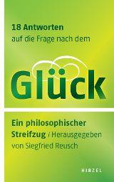 """""""Pech gehabt!"""" – 18 Autoren auf der Suche nach dem Glück: ein philosophischer Streifzug, u. a. mit Rüdiger Safranski, Reinhold Messner oder Koch Vincent Klink! Erschienen im S. Hirzel Verlag!"""