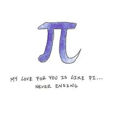 Never want to use pi again geometry ruined my love for Nerdy Pick Up Lines, Pick Up Line Jokes, Pick Up Lines Cheesy, Cute Quotes, Words Quotes, Funny Quotes, Funny Love, Cute Love, Love You