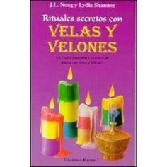 Una gran serie de Rituales con velas y velones compendian esta obra, son rituales poco ...