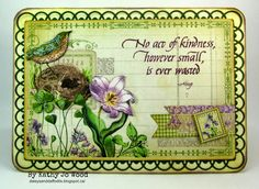 Kindness/thank you card using Graphic 45 Time to Flourish, Quietfire stamps, Spellbinders Detailed Scallops dies and Ranger Ink distress stains and stickles.