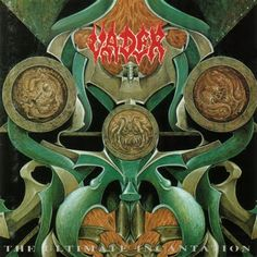 Vader - The Ultimate Incantation  Incredible debut album and one of the greatest metal LP's out there