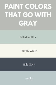 Paint Colors That Go With Gray These are my favorite Benjamin Moore gray paint colors. Neutral paint colors are timeless, which is what makes them so popular.