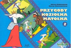 Kornel Makuszyński - Przygody Koziołka Matołka Poland Country, My Childhood, Nostalgia, Comic Books, Polish, Comics, Children, Young Children, Vitreous Enamel