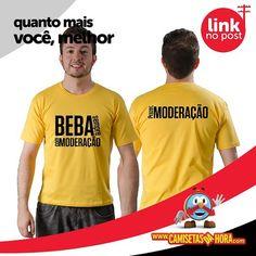 Camiseta Beba Com Moderação : Beba Com Moderação=>  http://www.camisetasdahora.com/p-4-109-4088/Camiseta---Beba-com-Moderacao | camisetasdahora