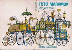 Tutú Marambá, María Elena Walsh (Ed. Sudamericana, 1976). | Ilustraciones de Pedro Vilar