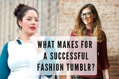 Tumblr Blogging Tips: What Makes For a Successful Fashion Tumblr