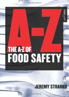 The A-Z of Food Safety: Amazon.co.uk: Jeremy W. Stranks: Books