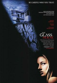 2001 movies | The Glass House Movie Poster - Internet Movie Poster Awards Gallery