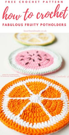 If you're searching for free crochet patterns then look no further! These Citrus Pot Holders are a free crochet pattern & perfect for Crochet in the Summer! Crochet orange, watermelon or lemon potholders with super soft dk yarn. http://www.hearthandmade.co.uk/how-to-crochet-fruity-potholders-an-awesome-free-crochet-pattern/?utm_campaign=coschedule&utm_source=pinterest&utm_medium=Heart%20Handmade%20UK&utm_content=How%20To%20Crochet%20Fruity%20Potholders%21%20An%20Awesome%20Free...