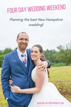 New Hampshire Wedding Weekend Recap - Will Daytrip For Donuts