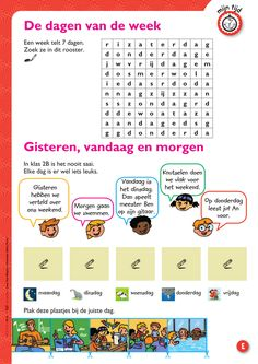 De dagen van de week + gisteren, vandaag en morgen @keireeen Speech Language Therapy, Speech And Language, Dutch Language, First Grade, Grade 2, Learning Through Play, Creative Teaching, Kids Education, Primary School