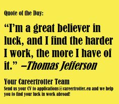 "Quote Of The Day Work Brilliant Careertrotter Quote Of The Day ""working Hard For Something We Don ."