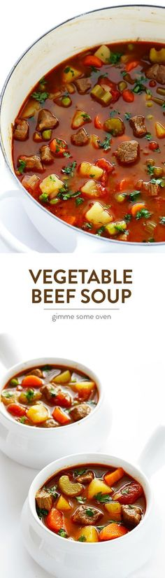 My all-time favorite recipe for homemade Vegetable Beef Soup. It's easy to make, and so hearty and comforting | gimmesomeoven.com