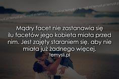 TeMysli.pl - Inspirujące myśli, cytaty, demotywatory, teksty, ekartki, sentencje Life Sentence, Romantic Quotes, Sentences, Entertaining, Thoughts, Motivation, Words, Love, Frases