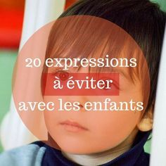 20 expressions à éviter avec les enfants Autism Education, Education Positive, Discipline Positive, Parenting Toddlers, Parenting Advice, Parenting Styles, Parenting Quotes, Toddler Discipline, Peaceful Parenting