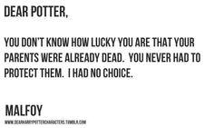 No sabes lo afortunado que eres de que tus padres esten muertos. Tu nunca tuviste que protejerlos , Yo no tuve opcion :'(