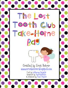 Erica Bohrer's First Grade: The Lost Tooth Club Take-Home Bag