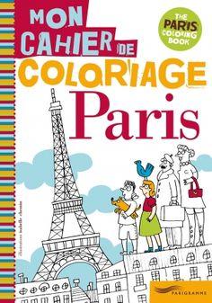 Paris mon cahier de coloriage