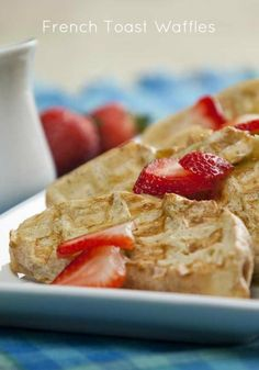 Recipe for delicious French Toast Waffles! Heaven!