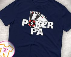 Pa T-Shirt for Grandfathers Named Pa who love to play Poker. Lots of Names - Papa, Grandad, Pawpaw, Banfy by WowTeez on Etsy Grandad Shirts, Great Father's Day Gifts, Personalized Shirts, Fleece Hoodie, Fathers Day Gifts, Poker, Names, Play, Hoodies