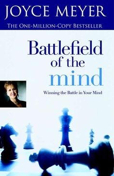 Battlefield Of The Mind: Win The Battle In Your Mind -