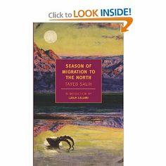 Season of Migration to the North (New York Review Books Classics): Tayeb Salih, Denys Johnson-Davies, Laila Lalami: 9781590173022: Amazon.com: Books