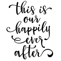 Silhouette Design Store - View Design this is our happily ever after phrase Circuit Projects, Vinyl Projects, Silhouette Cameo Projects, Silhouette Design, Vinyl Quotes, Free Printable Art, Cricut Creations, Vinyl Designs, Vinyl Lettering
