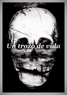 Un trozo de vida Alejandro Mos Riera  ***  http://mosriera.blogspot.com.es/