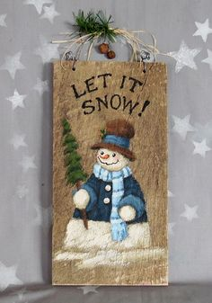 Let it Snow Blue, snowman, Ozarks barnwood, hand painted, 5 x 10 Wooden Christmas Decorations, Christmas Wood Crafts, Painted Christmas Ornaments, Christmas Greenery, Christmas Signs Wood, Christmas Snowman, Christmas Projects, Holiday Crafts, Christmas Holidays