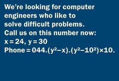 Can you work out the phone number? Check out this blog for more creative and funny job ads