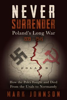 Poland's fate in the early days of the Blitzkrieg in 1939 is well known, but the stories of the Poles who escaped or went underground in order to fight another day, as well as those of the tens of thousands of civilians who marched or died beside them, have been largely forgotten or are ignored.   Ebook: ISBN-10:1938886933  Print: ISBN-10:1938886941