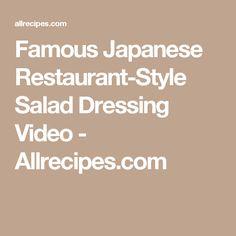 Famous Japanese Restaurant-Style Salad Dressing Video - Allrecipes.com